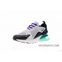 Women Shoes Nike Air Max 270 Series Heel Half-palm As Jogging Shoes White Black Purple Grapes Green AH6789-103 Latest